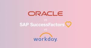 SAP SuccessFactors vs Workday vs Oracle HCM: Which HR cloud giant leads Human Capital Management?