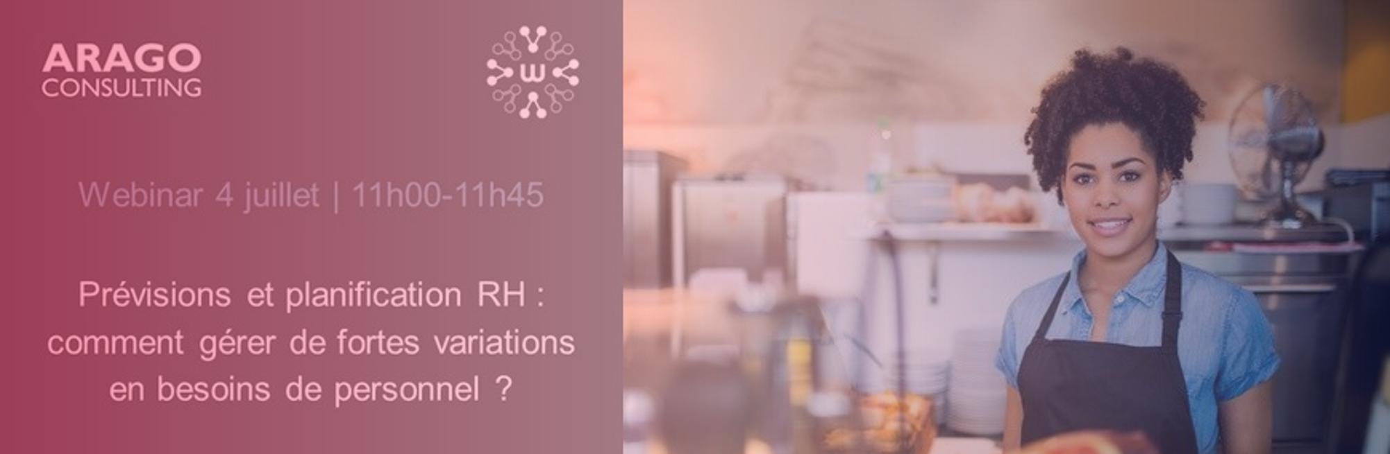 Webinar ARAGO Consulting : Prévisions RH : Comment gérer de fortes variations en besoins de personnel ?