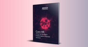 Core HR, a Lever For The Digital Transformation of Human Resources