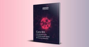 Core RH, uma alavanca para a transformação digital de recursos humanos