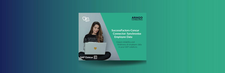 Connector SuccessFactors-Concur: Synchronise Employee Data from SAP SuccessFactors to SAP Concur