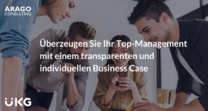 Überzeugen Sie Ihr Top-Management mit einem transparenten und individuellen Business Case