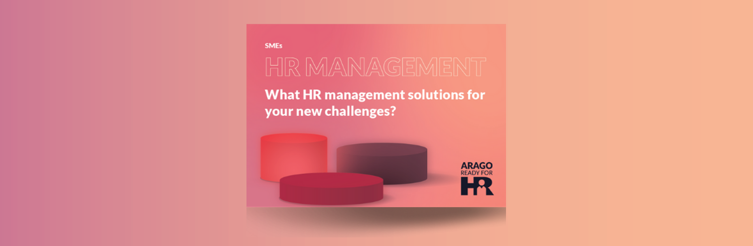 SMEs: What HR management solutions for your new challenges?