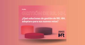 PyMEs ¿Qué soluciones de gestión de RR. HH. adoptará para sus nuevos retos?