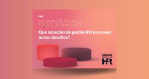PME – Que soluções de gestão RH para seus novos desafios?