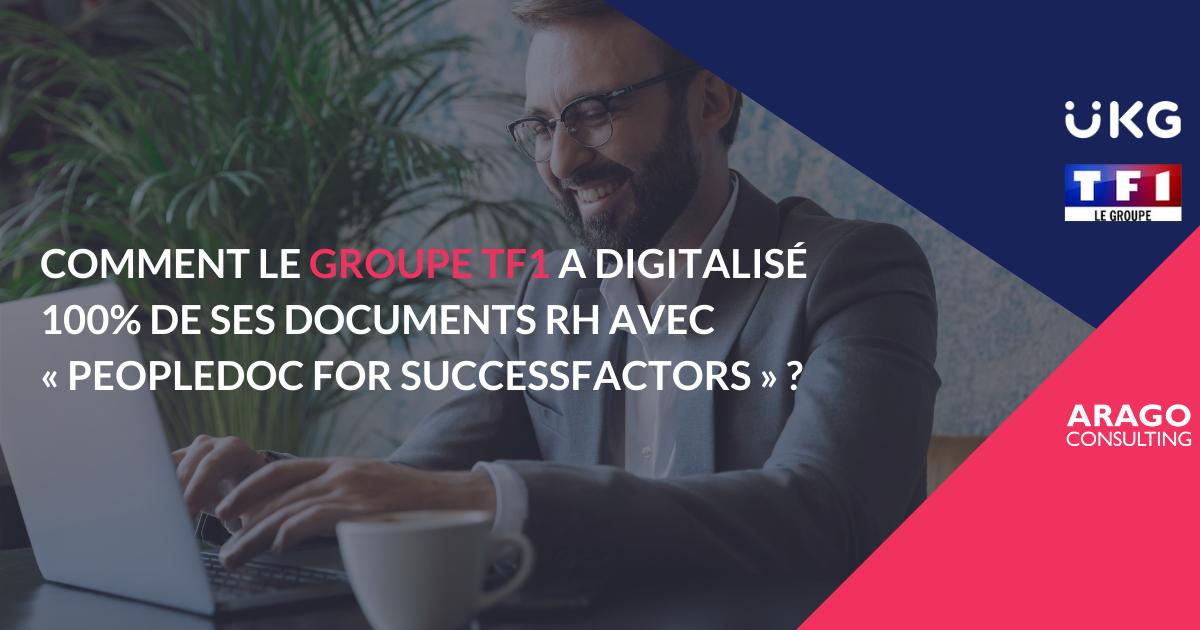 [Témoignage] Comment le groupe TF1 a digitalisé 100% de ses documents RH avec « PeopleDoc for SuccessFactors » ?